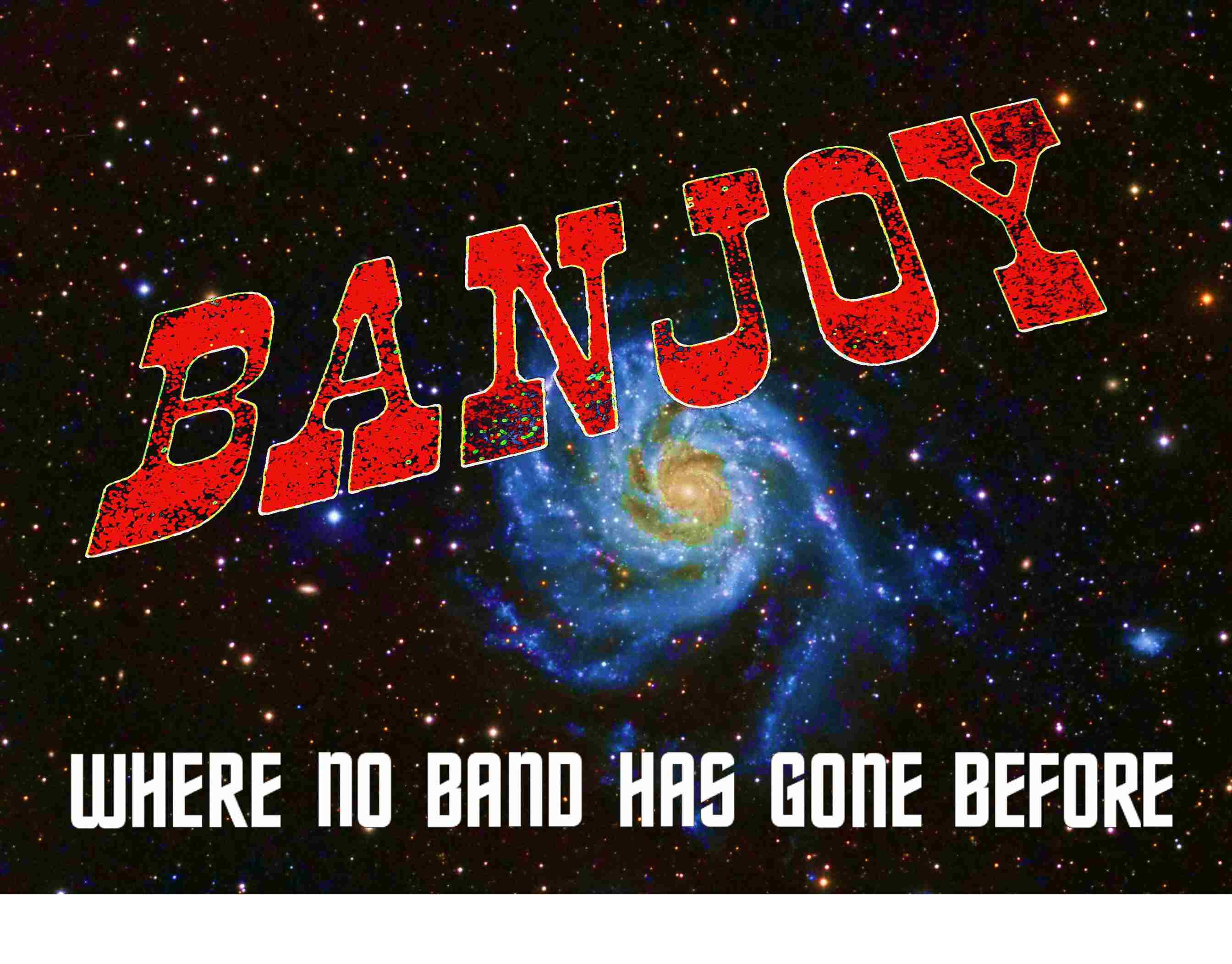 Banjoy Galaxy Where No Band 2